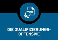Die Qualifizierungsoffensive (Überblick)