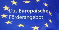 Das Europäische Förderangebot