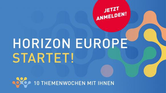 Horizon Europe startet!